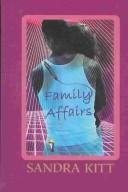 Family Affairs by Sandra Kitt