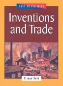 Inventions and Trade by Struan Reid