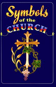 Symbols of the church by Carroll E. Whittemore