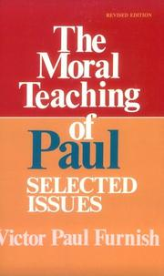 The moral teaching of Paul by Victor Paul Furnish