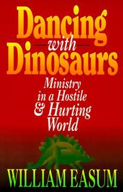 Cover of: Dancing with dinosaurs by William M. Easum