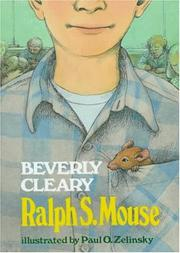 Ralph S. Mouse by Beverly Cleary
