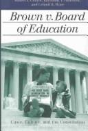 Brown v. Board of Education by Robert J. Cottrol