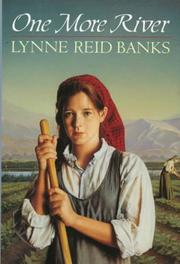 One more river by Lynne Reid Banks