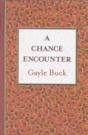 A chance encounter by Gayle Buck