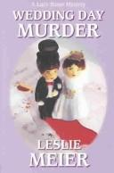 Wedding day murder by Leslie Meier