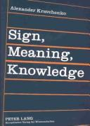 Sign, meaning, knowledge PDF