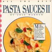 Cover of: All the best pasta sauces II by Joie Warner