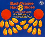 Each Orange Had 8 Slices (Counting Books (Greenwillow Books)) PDF