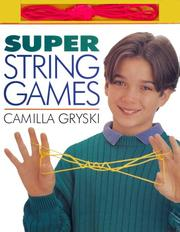 Super string games by Camilla Gryski