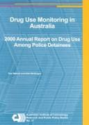 Drug use monitoring in Australia (DUMA) by Toni Makkai