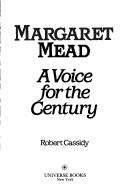 Margaret Mead by Robert Cassidy