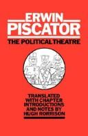 The political theatre by Erwin Piscator