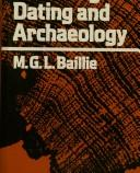 Tree-ring dating and archaeology by M. G. L. Baillie