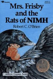 Cover of: Mrs. Frisby and the rats of Nimh by Robert C. O'Brien ; illustrated by Zena Bernstein.