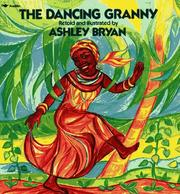 The dancing granny by Ashley Bryan
