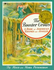 The rooster crows by Maud Fuller Petersham, Miska Petersham