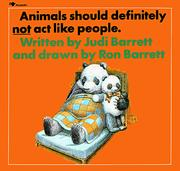 Animals should definitely not act like people by Judi Barrett