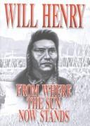 From where the sun now stands by Will Henry
