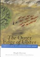 The outer edge of Ulster by Hugh Dorian