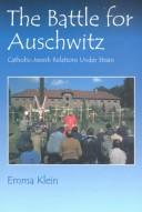 The battle for Auschwitz PDF