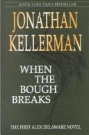 When the Bough Breaks by Jonathan Kellerman