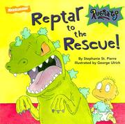 Reptar to the rescue ; by Stephanie St. Pierre