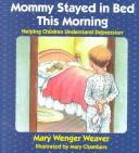Mommy stayed in bed this morning PDF