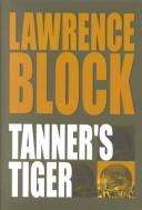Tanner's Tiger by Lawrence Block