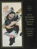 Art and aesthetics in Chinese popular prints by Ellen Johnston Laing