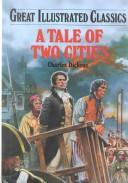 Cover of: A tale of two cities by Nancy Holder