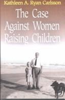 The case against women raising children PDF