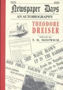 Newspaper days by Theodore Dreiser