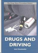 Drugs and driving by Janet Grosshandler