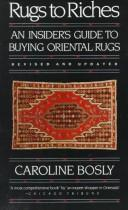Rugs to riches by Caroline Bosly