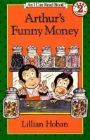 Arthur&#39;s funny money by Lillian Hoban