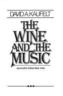 The wine and the music PDF