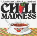 Chili madness by Jane Butel