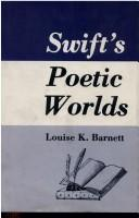 Swift's poetic worlds by Louise K. Barnett