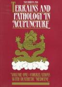 Terrains et pathologie en acupuncture by Yves Requena