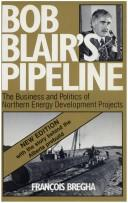 Bob Blair&#39;s pipeline by Franois Bregha