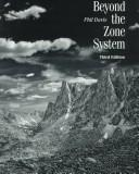 Beyond the zone system by Davis, Phil