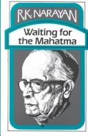 Waiting for the Mahatma by Rasipuram Krishnaswamy Narayan