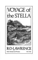 Voyage of the Stella by Lawrence, R. D.