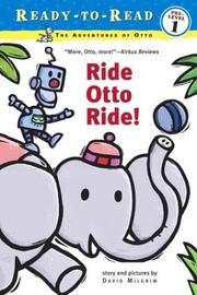 Cover of: Ride Otto Ride! | David Milgrim