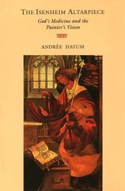 The Isenheim Altarpiece by Andree Hayum