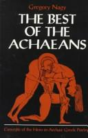 The best of the Achaeans by Gregory Nagy