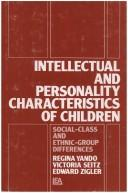 Intellectual and personality characteristics of children by Regina Yando