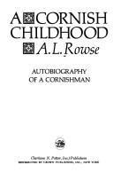 A Cornish childhood by A. L. Rowse
