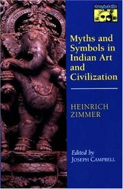 Myths and symbols in Indian art and civilization by Heinrich Robert Zimmer